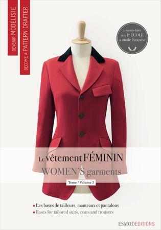 Livre devenir modéliste : le vêtement féminin tome 2